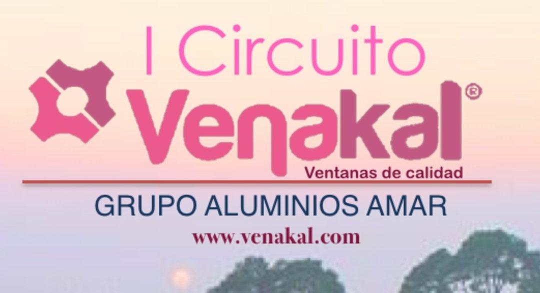 I CIRCUITO VENAKAL – Grupo Aluminios AMAR